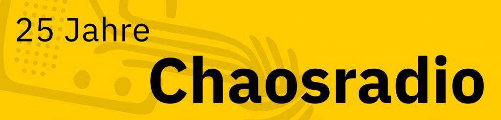 25 Jahre Chaosradio